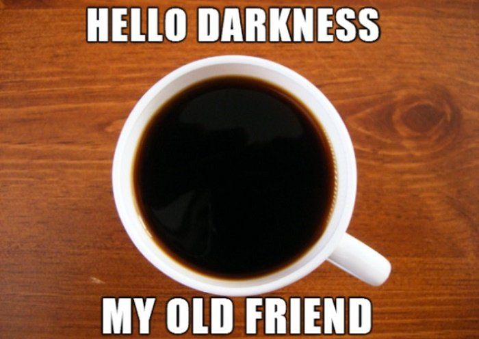 Real Coffee Jokes Hello Darkness