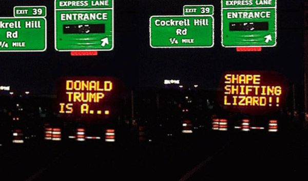 Hacked Electronic Road Signs Lizard Trump