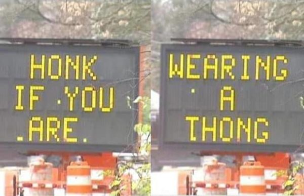 Hilarious Hacked Electronic Road Signs