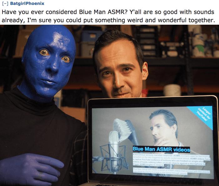 Blue Man Asmr