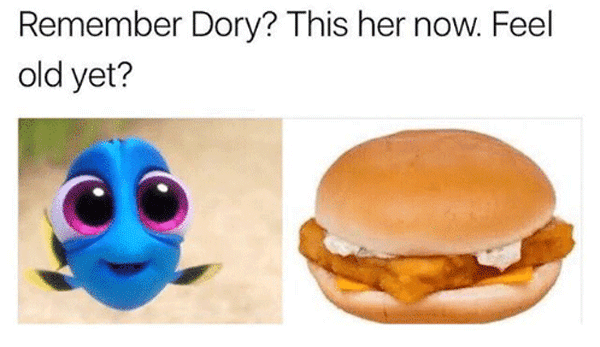 Feel Old Yet Dory