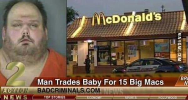 Baby For 15 Big Macs