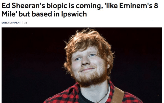 Ed Sheeran Biopic Funny Headlines