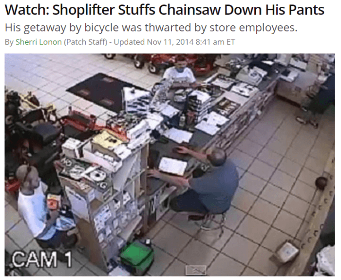 Funny News Headlines Trying To Shoplift A Chainsaw