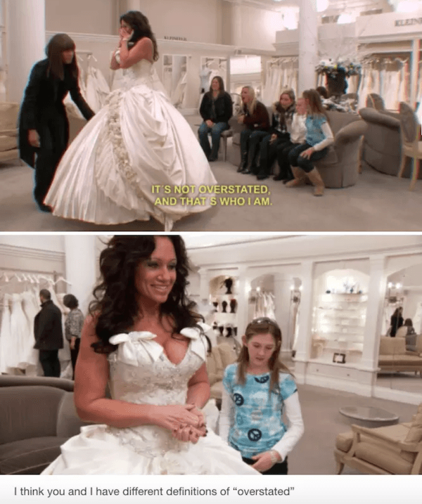 Overstated Funny Moments From Say Yes To The Dress